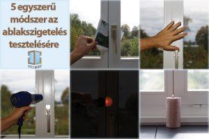 5 egyszerű módszer az ablakszigetelésének a tesztelésére